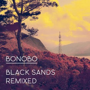 Black Sands Remixed (Bonus Track Version)