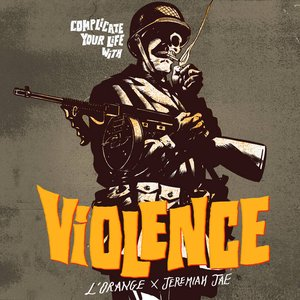 Complicate Your Life With Violence