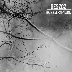 Rain Keeps Falling