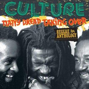 Reggae Anthology: Natty Dread Taking Over
