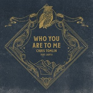 Who You Are To Me (featuring Lady A)