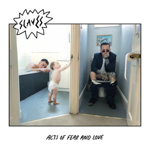 Acts of Fear and Love