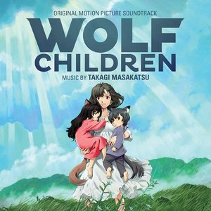 Wolf Children (Original Motion Picture Soundtrack)