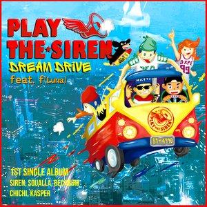 Dream Drive - Single