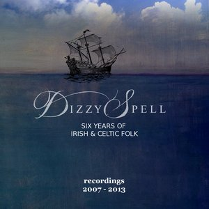 Six Years of Irish and Celtic Folk (Recordings 2007-2013)