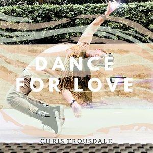 Dance for Love - Single