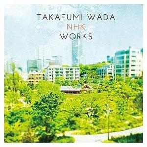 Takafumi Wada NHK Works