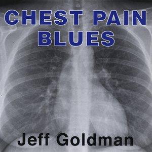 Chest Pain Blues