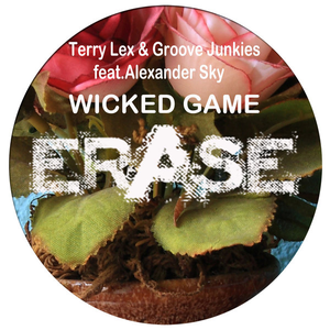 Wicked Game feat Alexander Sky