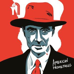 American Prometheus