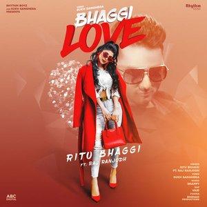 Bhaggi Love (feat. Raj Ranjodh) - Single