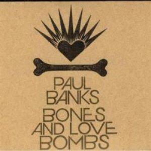 Bones & Love Bombs