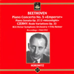 Horowitz Plays Beethoven: Piano Concerto No. 5; Piano Sonata Op. 27/2; Czerny: Rode Variations