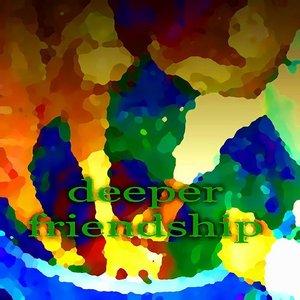 Deeper Friendship (Relate4ever House Music)