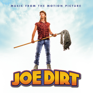George Thorogood & The Destroyers - Joe Dirt - Music From The Motion Picture - Zortam Music