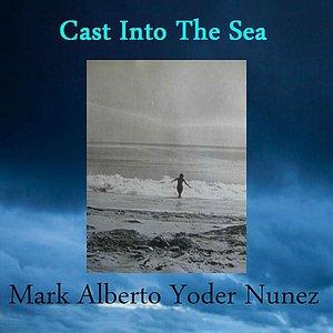 Cast Into the Sea