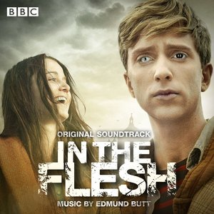 In the Flesh (Original Soundtrack)