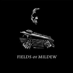 Fields of Mildew