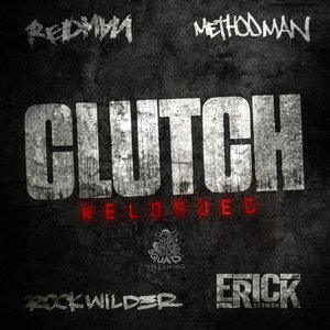 Clutch Reloaded