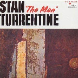 "Stan ""The Man"" Turrentine"