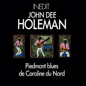 John dee holeman. piedmont blues de caroline du nord. piemont blues from north carolina.
