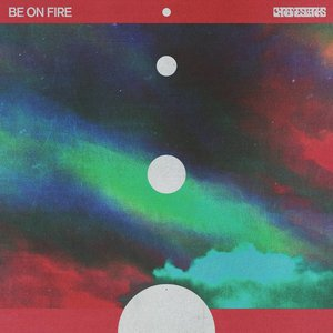Be On Fire - EP