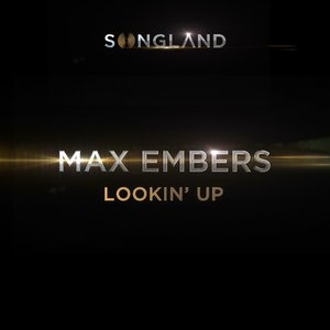 """Lookin' Up (From """"Songland"""")"""