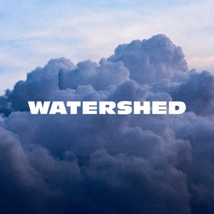 Watershed - Single
