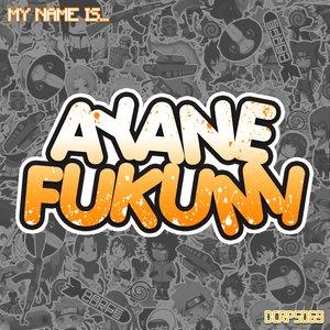 My Name Is Ayane Fukumi