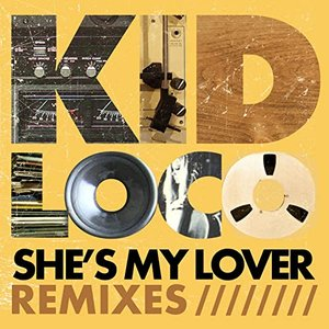 She's My Lover (Remixes) - EP