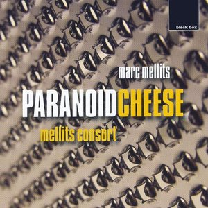 Mellits: Paranoid Cheese; The Misadventures of Soup; Dreadlocked