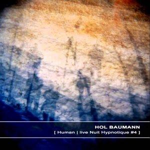 Human | Live Nuit Hypnotique #4