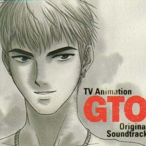GTO Original Soundtrack, Volume 1