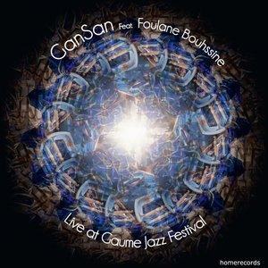 Live At Gaume Jazz Festival (feat. Foulane Bouhssine)