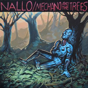 Mechano and the Trees