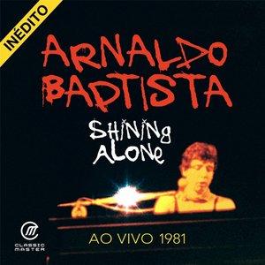 Shining Alone (Ao Vivo 1981)