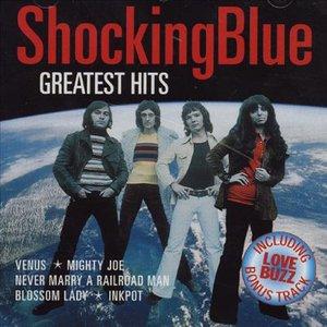 Greatest Hits Of Shocking Blue