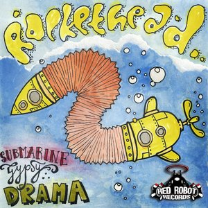 Submarine Gypsy Drama