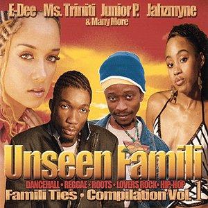 Unseen Famili - Compilation Vol. 1