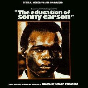 The Education Of Sonny Carson (Original Motion Picture Soundtrack)