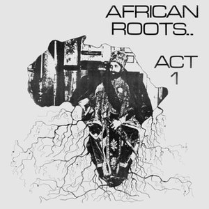Avatar for African Roots Act 1