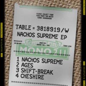 Nachos Supreme EP