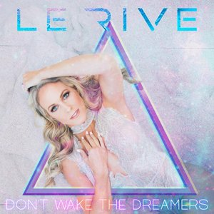 Don't Wake the Dreamers - Single