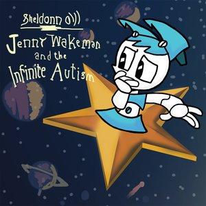 Jenny Wakeman & the Infinite Autism