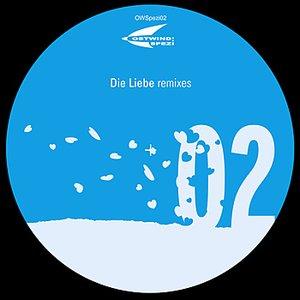 Die Liebe Remixes