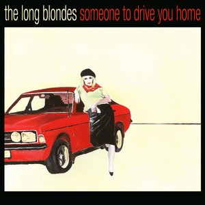 Image for 'Someone to Drive You Home'