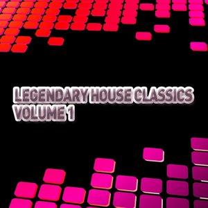 Legendary House Classics - Volume 1