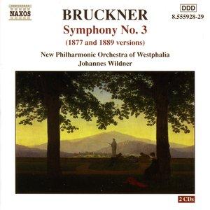 Bruckner: Symphony No. 3, Wab 103 (1877 and 1889 Versions)