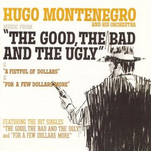 "Music From ""A Fistful Of Dollars"", ""For A Few Dollars More"", ""The Good, The Bad And The Ugly"""