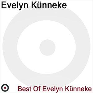 Best of Evely Künneke